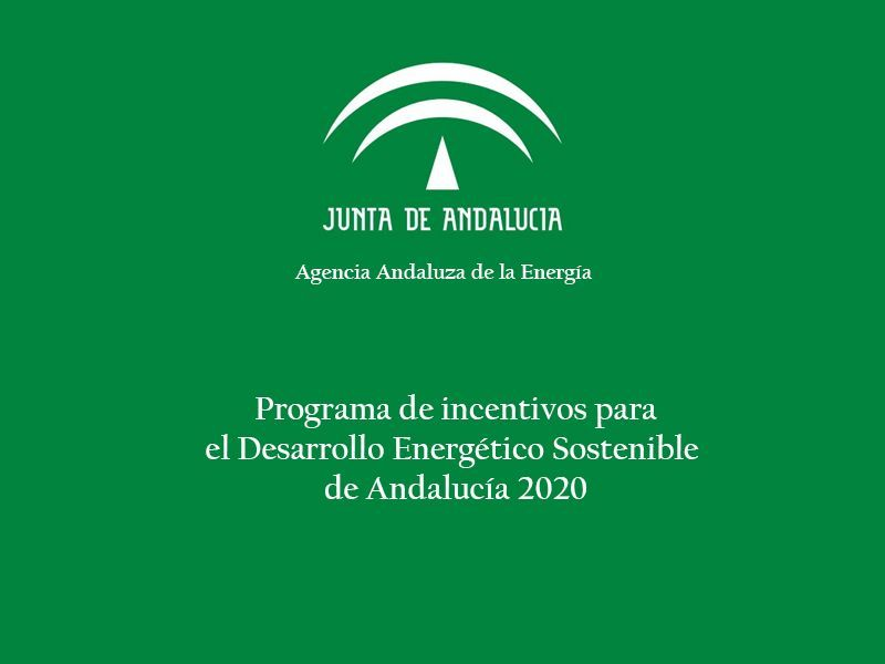 Programa de incentivos para el Desarrollo Energético Sostenible en Andalucía